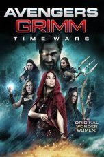 Nonton dan Download Film Avengers Grimm: Time Wars (2018) Sub Indo ZenoMovie