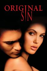 Nonton dan Download Film Original Sin (2001) Sub Indo ZenoMovie