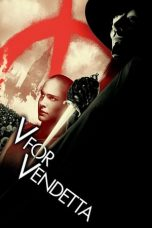 Nonton dan Download Film V for Vendetta (2005) Sub Indo ZenoMovie