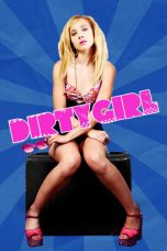 Nonton dan Download Film Dirty Girl (2010) Sub Indo ZenoMovie
