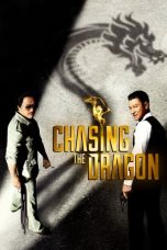Nonton dan Download Film Chasing the Dragon (Chui lung) (2017) Sub Indo ZenoMovie