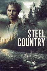 Nonton dan Download Film A Dark Place (Steel Country) (2018) Sub Indo ZenoMovie