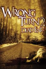 Nonton dan Download Film Wrong Turn 2: Dead End (2007) Sub Indo ZenoMovie