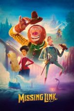 Nonton dan Download Film Missing Link (2019) Sub Indo ZenoMovie