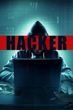 Nonton dan Download Film Hacker (2016) Sub Indo ZenoMovie