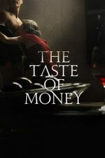 Nonton dan Download Film The Taste of Money (Donui mat) (2012) Sub Indo ZenoMovie