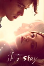 Nonton dan Download Film If I Stay (2014) Sub Indo ZenoMovie
