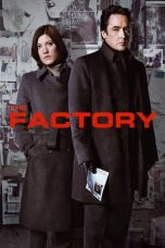 Nonton dan Download Film The Factory (2012) Sub Indo ZenoMovie