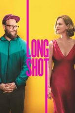 Nonton dan Download Film Long Shot (2019) Sub Indo ZenoMovie