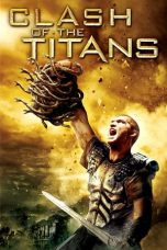 Nonton dan Download Film Clash of the Titans (2010) Sub Indo ZenoMovie