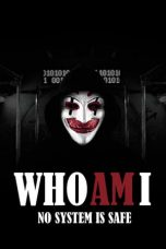 Nonton dan Download Film Who Am I – Kein System ist sicher (2014) Sub Indo ZenoMovie