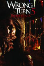 Nonton dan Download Film Wrong Turn 5: Bloodlines (2012) Sub Indo ZenoMovie