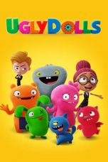 Nonton dan Download Film UglyDolls (2019) Sub Indo ZenoMovie