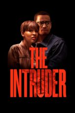 Nonton dan Download Film The Intruder (2019) Sub Indo ZenoMovie