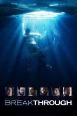 Nonton dan Download Film Breakthrough (2019) Sub Indo ZenoMovie