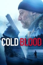 Nonton dan Download Film Cold Blood (2019) Sub Indo ZenoMovie