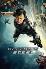 Nonton dan Download Film Bleeding Steel (Ji qi zhi xue) (2017) Sub Indo ZenoMovie