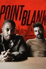 Nonton dan Download Film Point Blank (2019) Sub Indo ZenoMovie