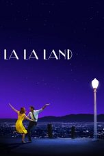Nonton dan Download Film La La Land (2016) Sub Indo ZenoMovie