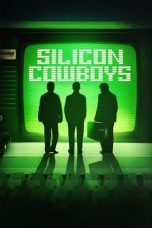 Nonton dan Download Film Silicon Cowboys (2016) Sub Indo ZenoMovie