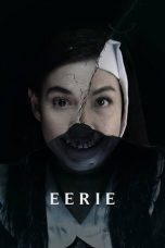Nonton dan Download Film Eerie (2018) Sub Indo ZenoMovie