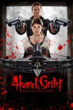 Nonton dan Download Film Hansel & Gretel: Witch Hunters (2013) Sub Indo ZenoMovie
