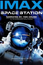 Nonton dan Download Film Space Station 3D (2002) Sub Indo ZenoMovie