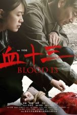 Nonton dan Download Film Blood 13 (2018) Sub Indo ZenoMovie
