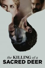 Nonton dan Download Film The Killing of a Sacred Deer (2017) Sub Indo ZenoMovie