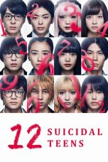Nonton dan Download Film 12 Suicidal Teens (Jûni-nin no shinitai kodomo-tachi) (2019) Sub Indo ZenoMovie