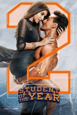 Nonton dan Download Film Student of the Year 2 (2019) Sub Indo ZenoMovie