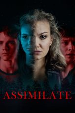 Nonton dan Download Film Assimilate (2019) Sub Indo ZenoMovie
