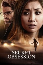 Nonton dan Download Film Secret Obsession (2019) Sub Indo ZenoMovie
