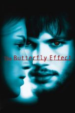 Nonton dan Download Film The Butterfly Effect (2004) Sub Indo ZenoMovie