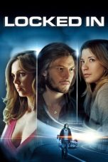 Nonton dan Download Film Locked In (2010) Sub Indo ZenoMovie