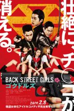 Nonton dan Download Film Back Street Girls: Gokudols (2019) Sub Indo ZenoMovie