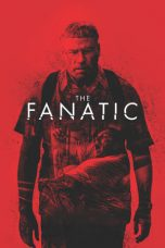 Nonton dan Download Film The Fanatic (2019) Sub Indo ZenoMovie