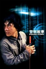 Nonton dan Download Film Police Story (1985) Sub Indo ZenoMovie
