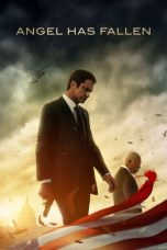 Nonton dan Download Film Angel Has Fallen (2019) Sub Indo ZenoMovie