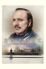 Nonton dan Download Film Kardec (2019) Sub Indo ZenoMovie