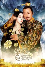Nonton dan Download Film Lady of the Dynasty (Wang chao de nu ren: Yang Gui Fei) (2015) Sub Indo ZenoMovie