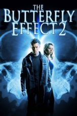 Nonton dan Download Film The Butterfly Effect 2 (2006) Sub Indo ZenoMovie