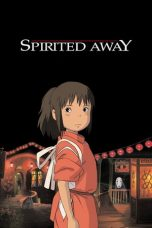 Nonton dan Download Film Spirited Away (Sen to Chihiro no Kamikakushi) (2001) Sub Indo ZenoMovie