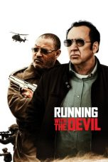 Nonton dan Download Film Running with the Devil (2019) Sub Indo ZenoMovie