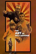 Nonton dan Download Film The Art of Self-Defense (2019) Sub Indo ZenoMovie