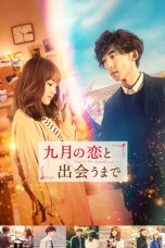 Nonton dan Download Film Until I Meet September's Love (Kugatsu no Koi to Deau made) (2019) Sub Indo ZenoMovie