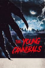 Nonton dan Download Film The Young Cannibals (2019) Sub Indo ZenoMovie