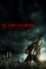 Nonton dan Download Film Scary Stories to Tell in the Dark (2019) Sub Indo ZenoMovie