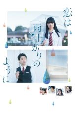 Nonton dan Download Film After the Rain (Koi wa ameagari no yô ni) (2018) Sub Indo ZenoMovie