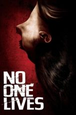 Nonton dan Download Film No One Lives (2012) Sub Indo ZenoMovie
